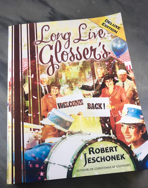 Long Live Glosser's Deluxe Edition By Robert Jeschonek